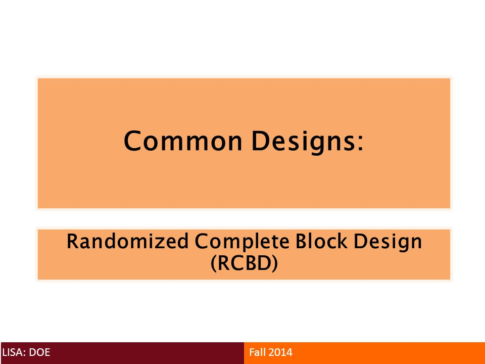 Randomized Complete Block Design (RCBD)