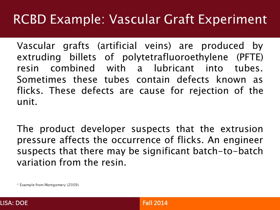 RCBD Example: Vascular Graft Experiment
