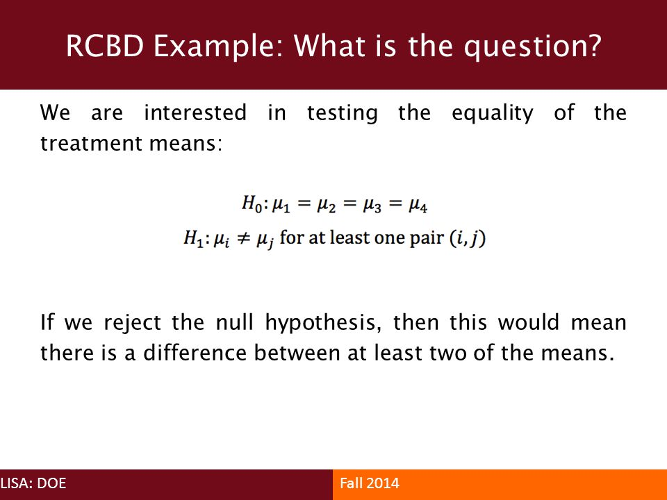 RCBD Example: What is the question