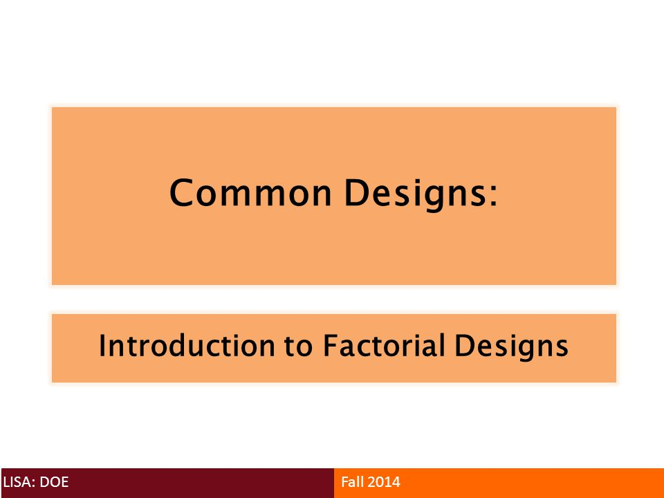 Introduction to Factorial Designs