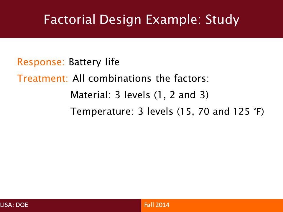 Factorial Design Example: Study