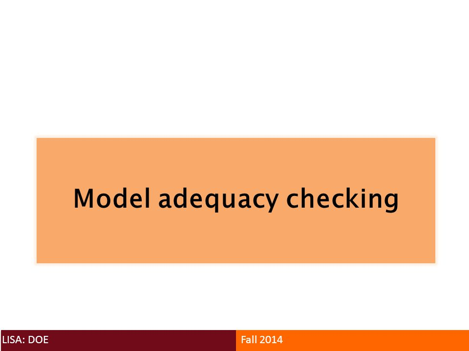 Model adequacy checking