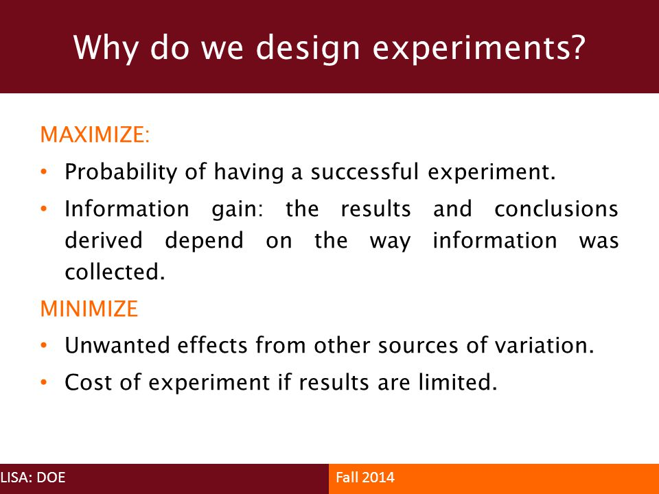 Why do we design experiments
