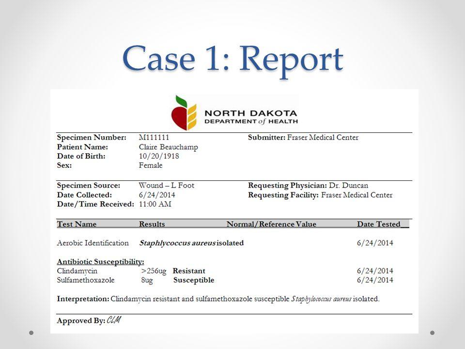 Case 1: Report