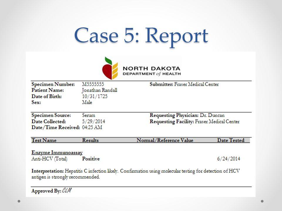 Case 5: Report