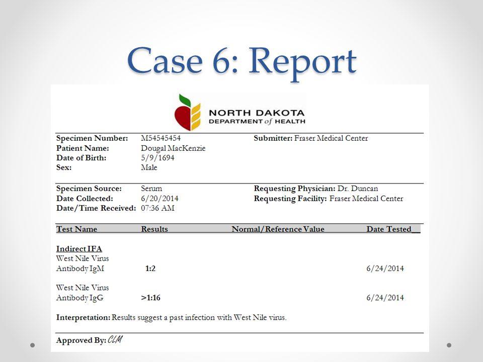 Case 6: Report