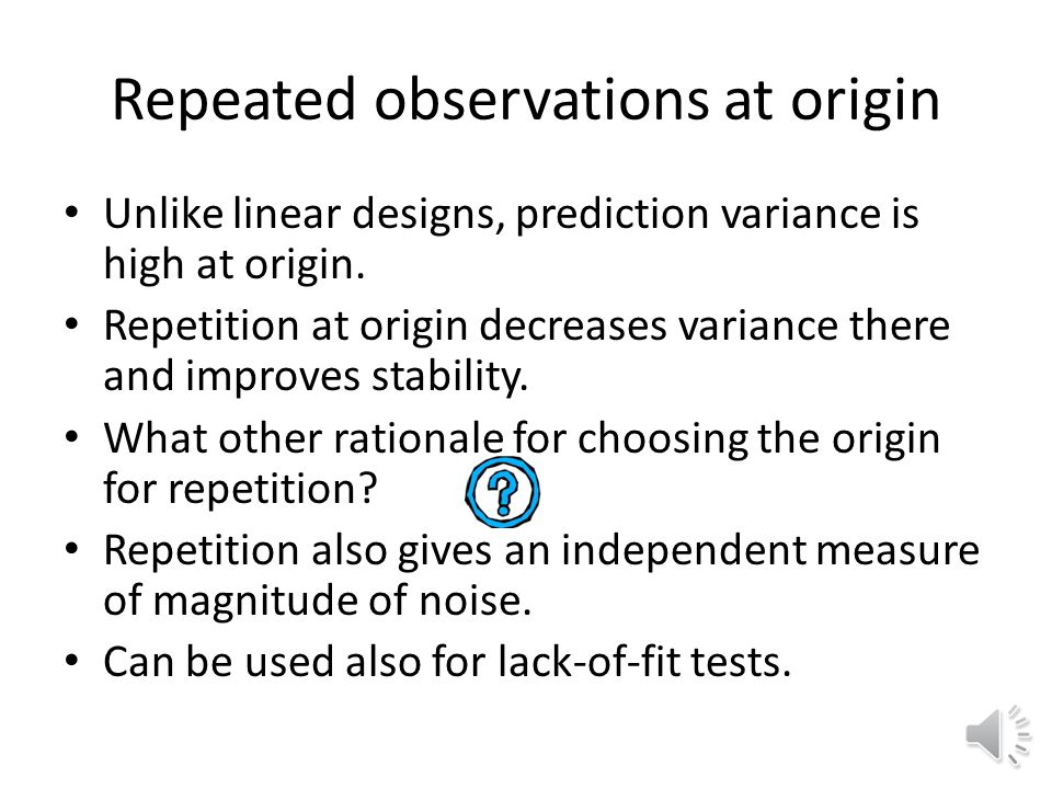 Repeated observations at origin