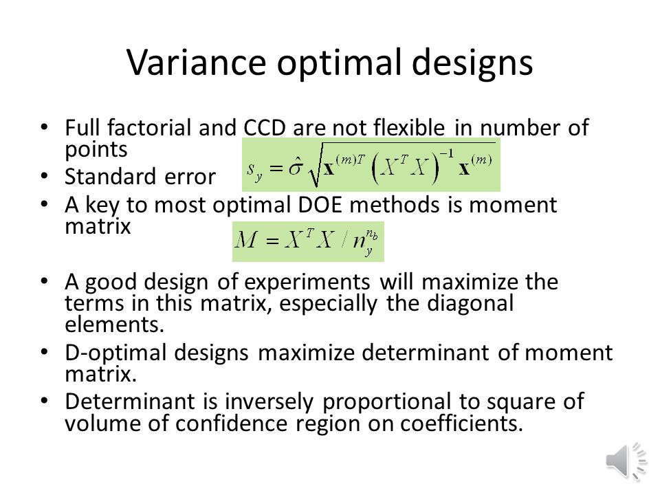 Variance optimal designs