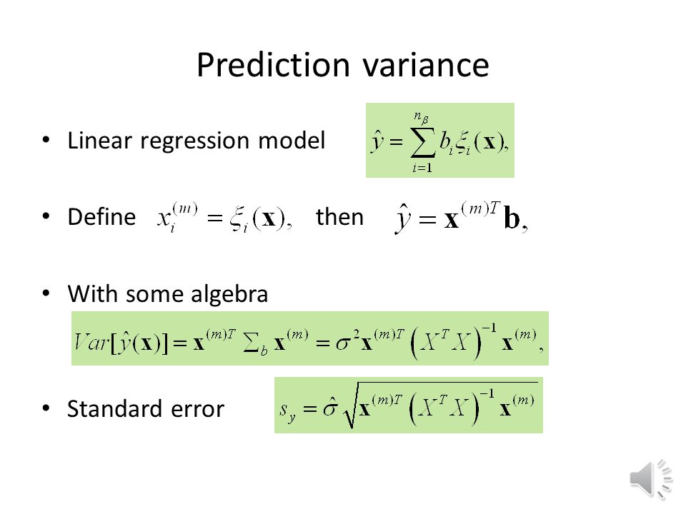 Prediction variance Linear regression model Define then
