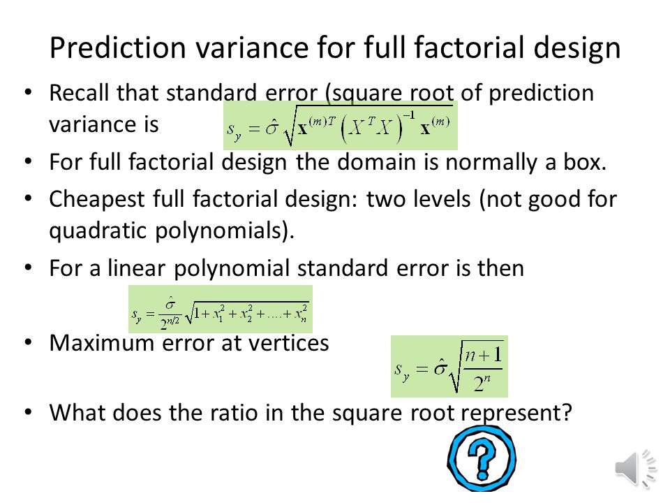Prediction variance for full factorial design