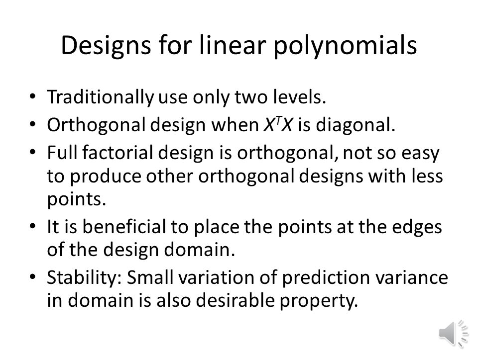 Designs for linear polynomials