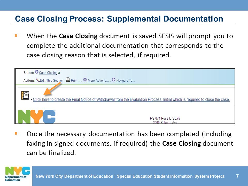 Case Closing Process: Supplemental Documentation