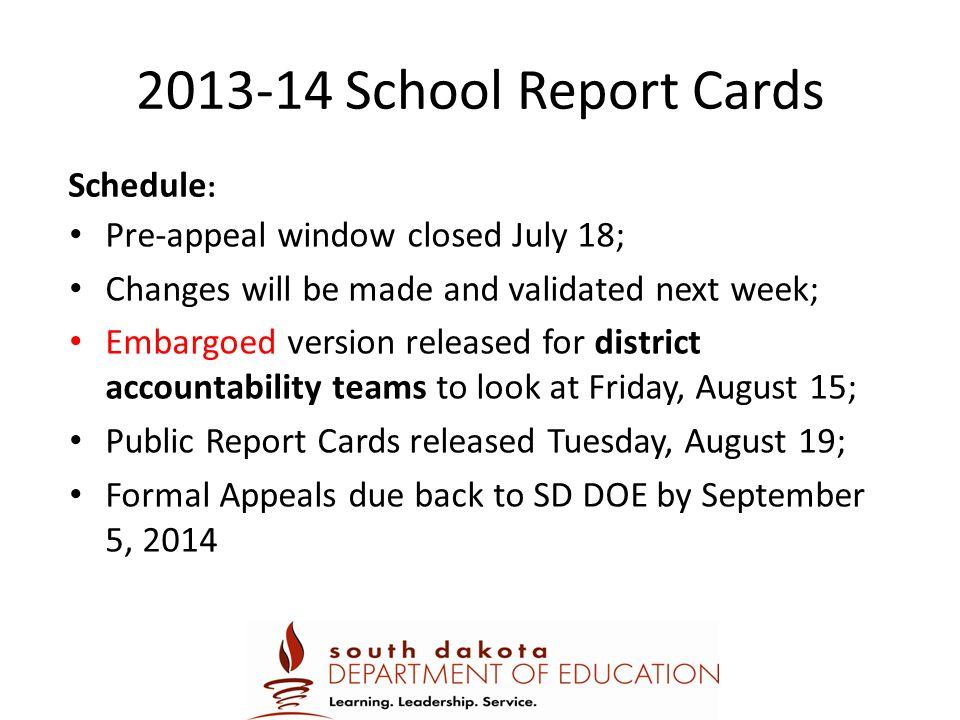 2013-14 School Report Cards Schedule: