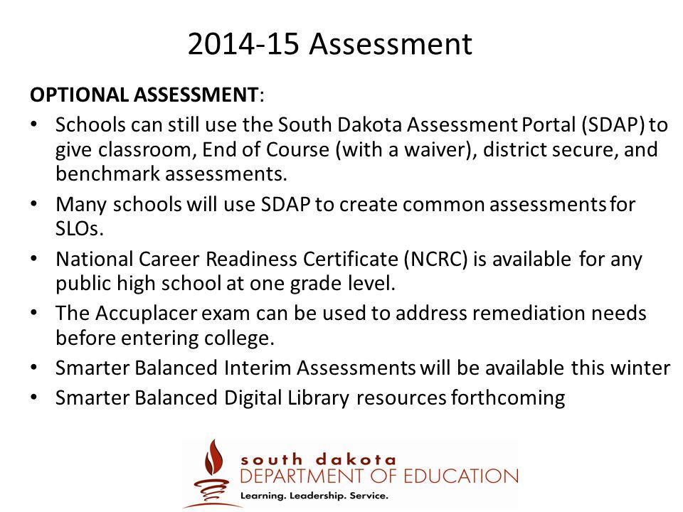 2014-15 Assessment OPTIONAL ASSESSMENT: