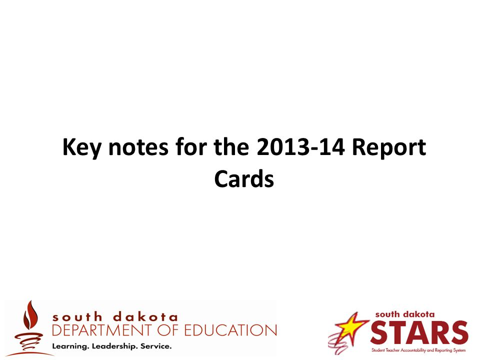 Key notes for the 2013-14 Report Cards