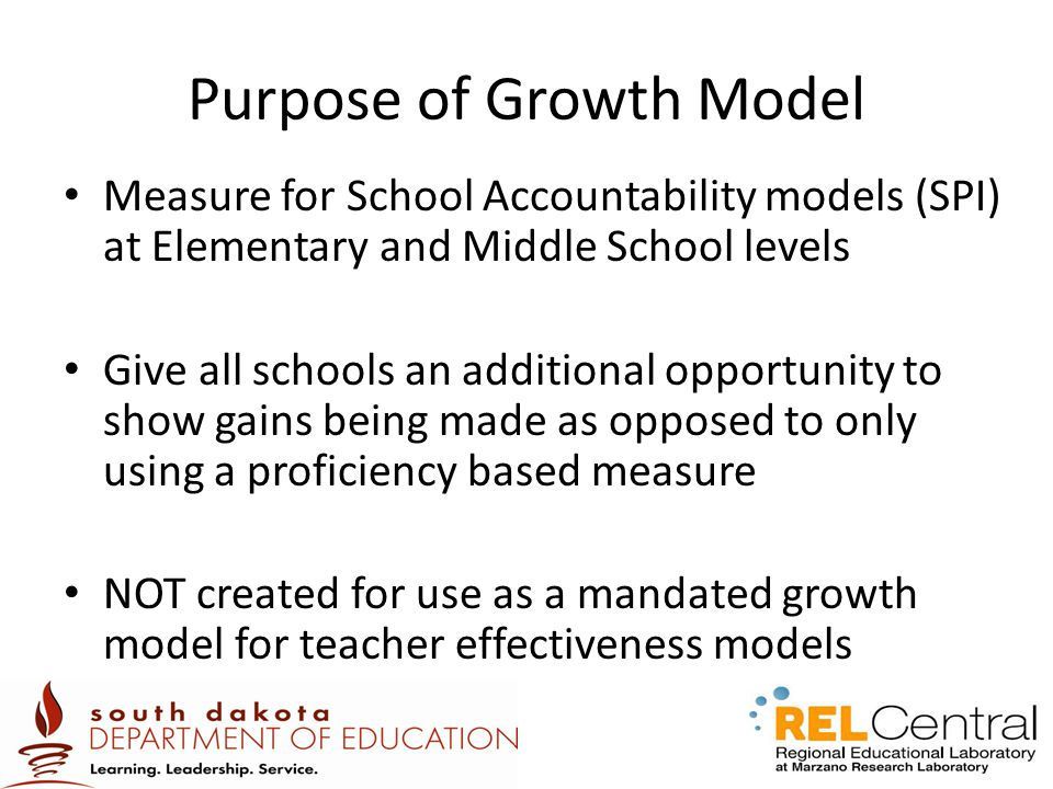 Purpose of Growth Model