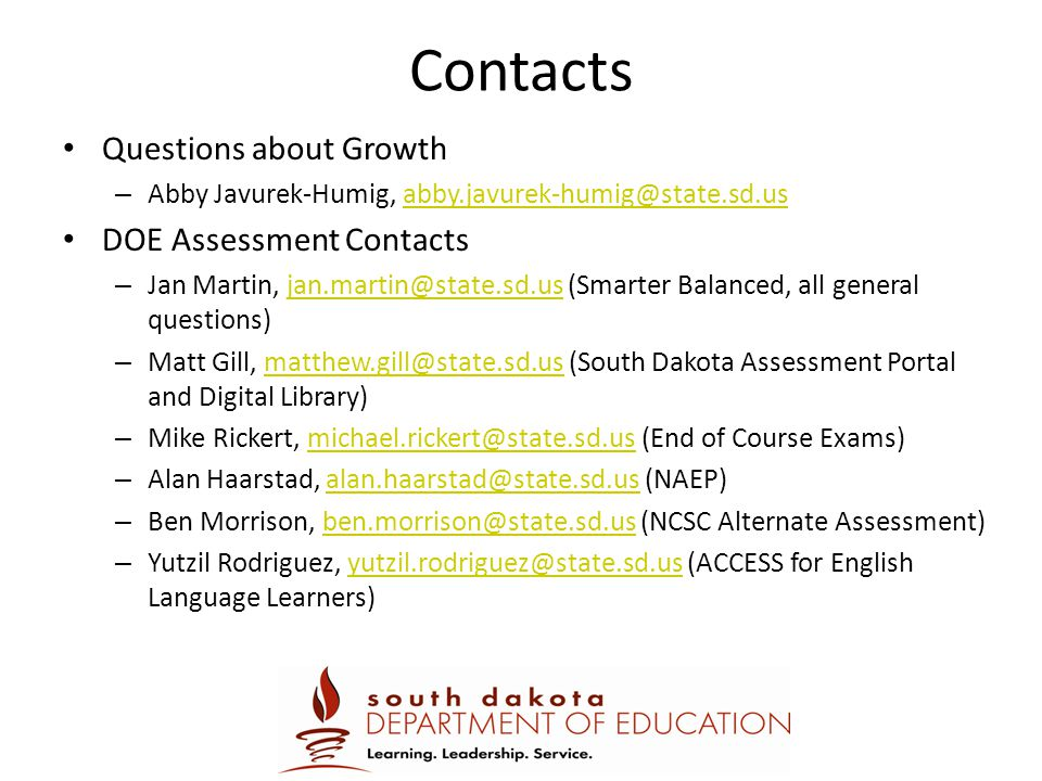 Contacts Questions about Growth DOE Assessment Contacts