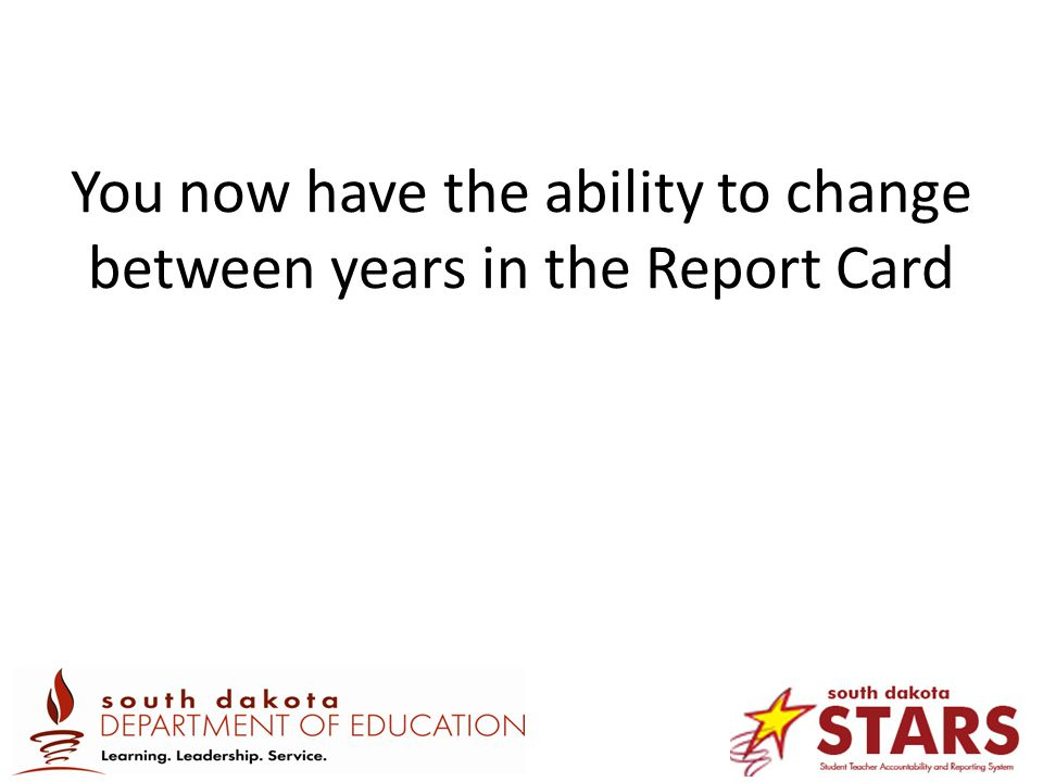 You now have the ability to change between years in the Report Card