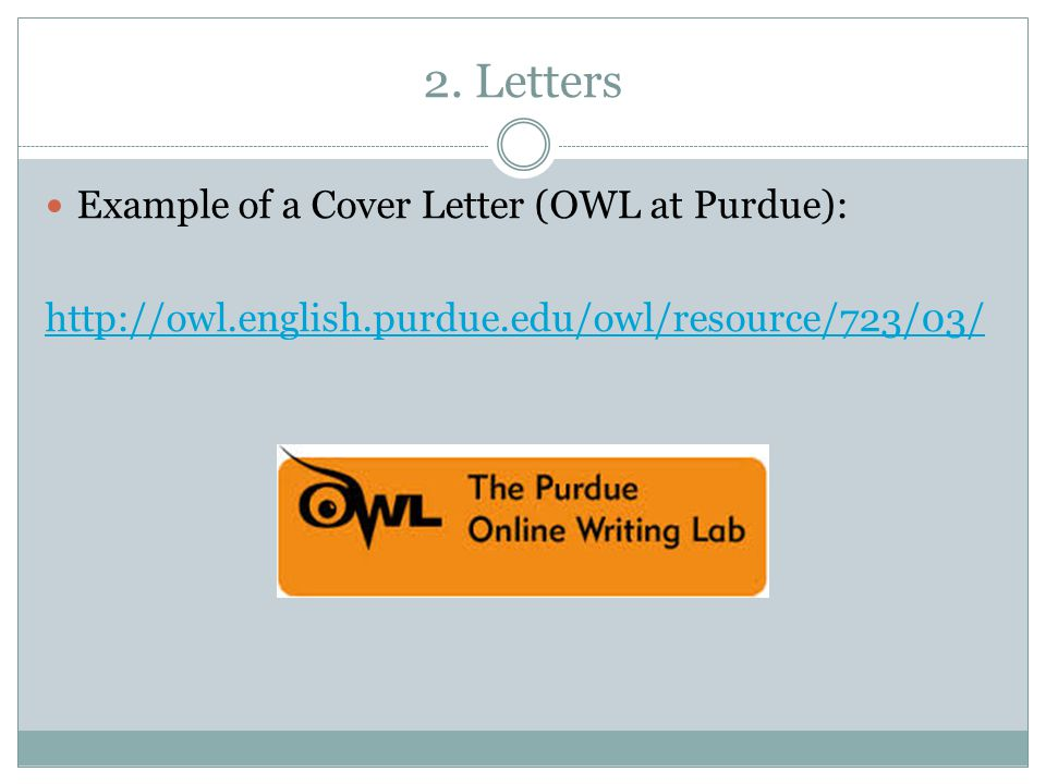 2. Letters Example of a Cover Letter (OWL at Purdue):