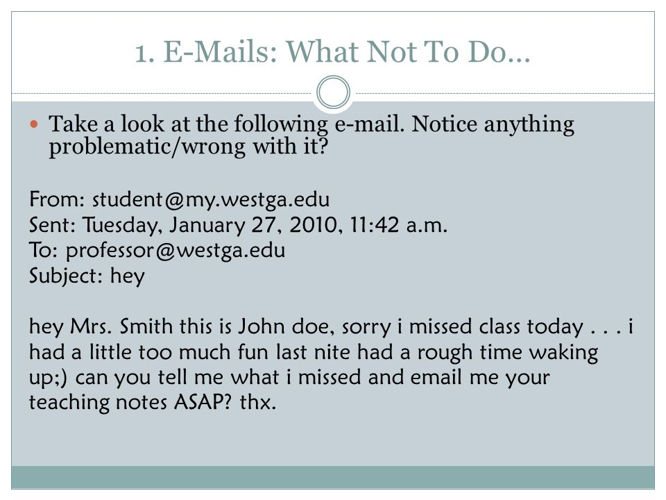 1. E-Mails: What Not To Do…