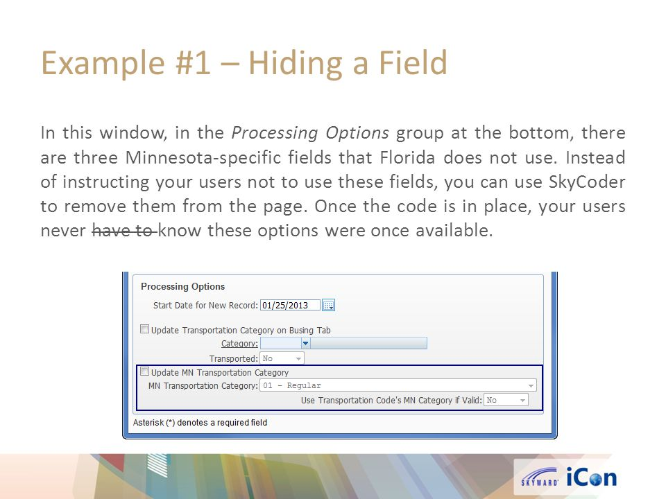 Example #1 – Hiding a Field