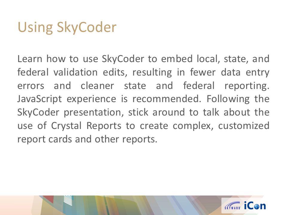 Using SkyCoder
