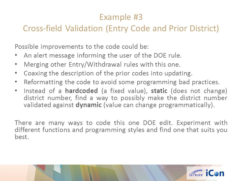Example #3 Cross-field Validation (Entry Code and Prior District)
