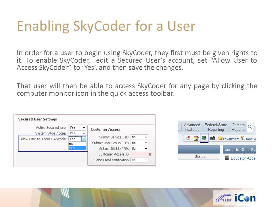 Enabling SkyCoder for a User