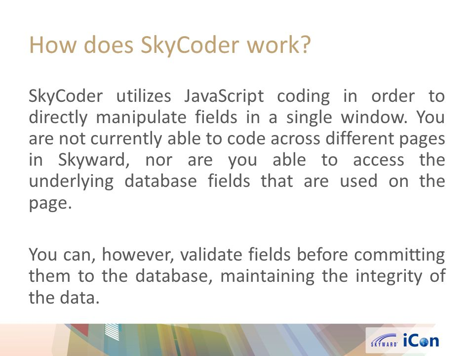 How does SkyCoder work