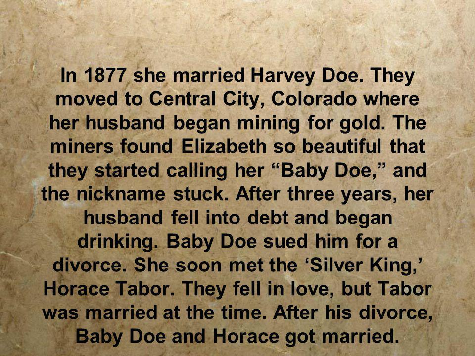 In 1877 she married Harvey Doe