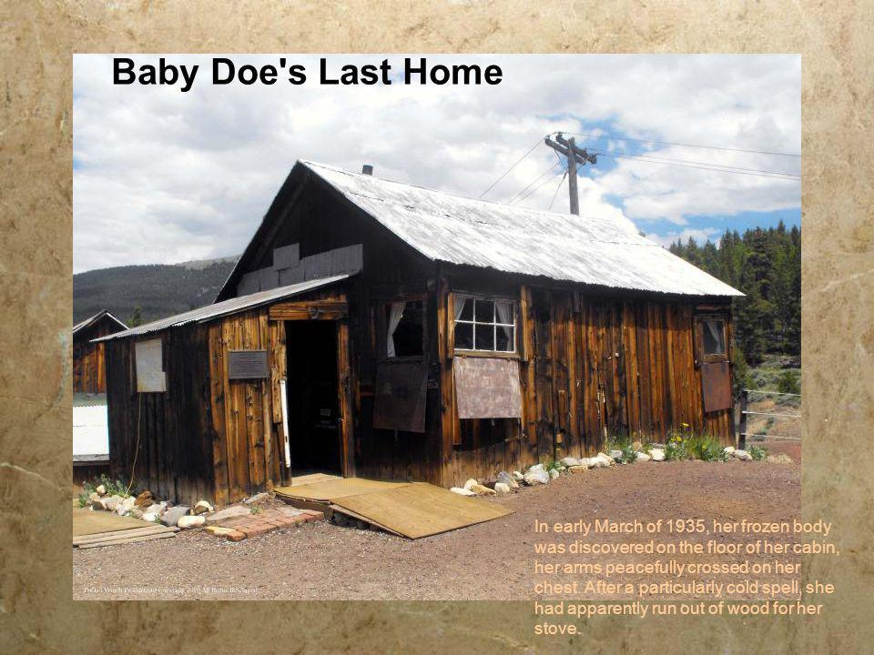 Baby Doe s Last Home