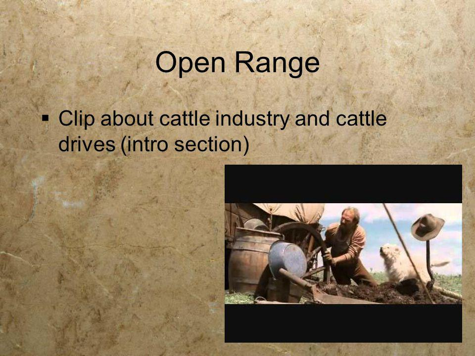 Open Range Clip about cattle industry and cattle drives (intro section) *