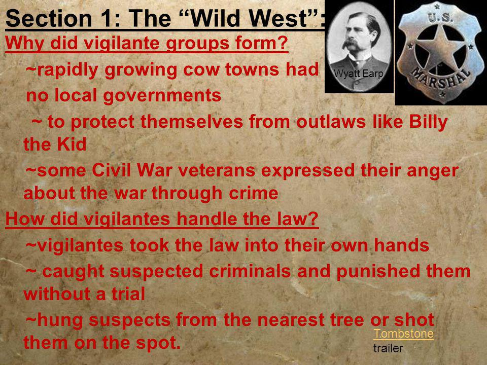Section 1: The Wild West :