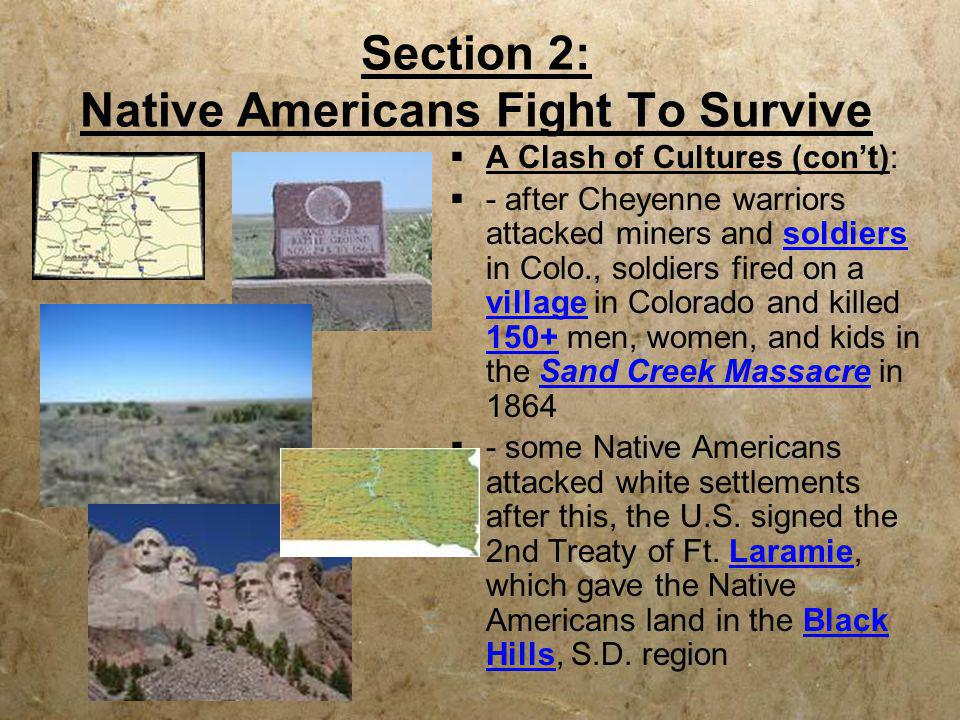 Section 2: Native Americans Fight To Survive