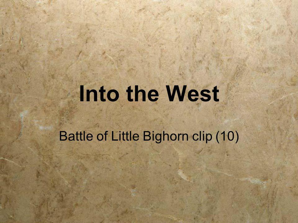 Battle of Little Bighorn clip (10)