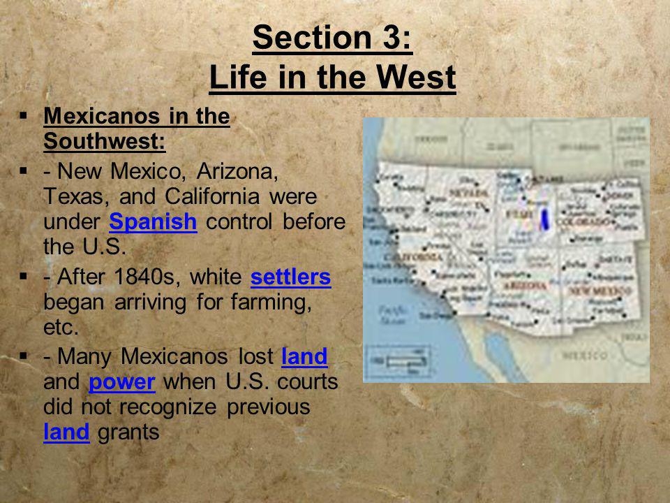 Section 3: Life in the West