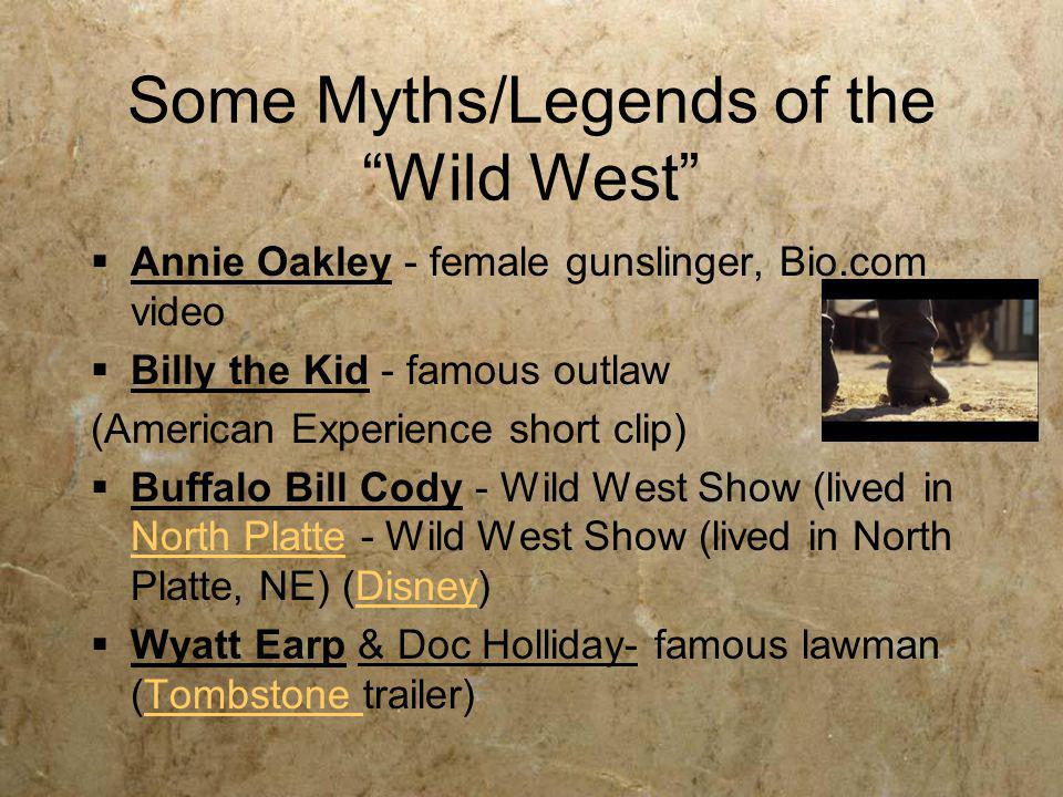 Some Myths/Legends of the Wild West