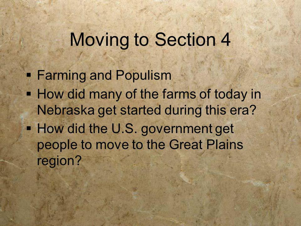Moving to Section 4 Farming and Populism
