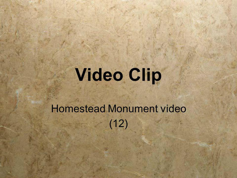 Homestead Monument video (12)