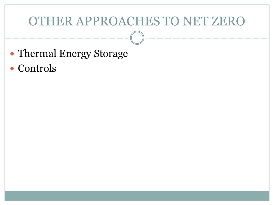 OTHER APPROACHES TO NET ZERO