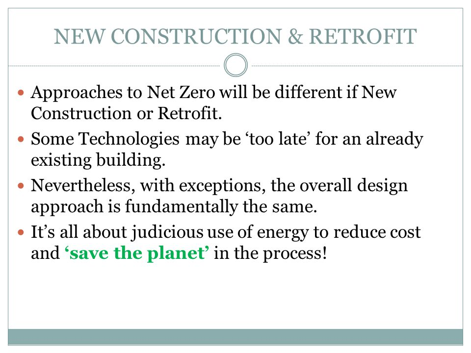 NEW CONSTRUCTION & RETROFIT