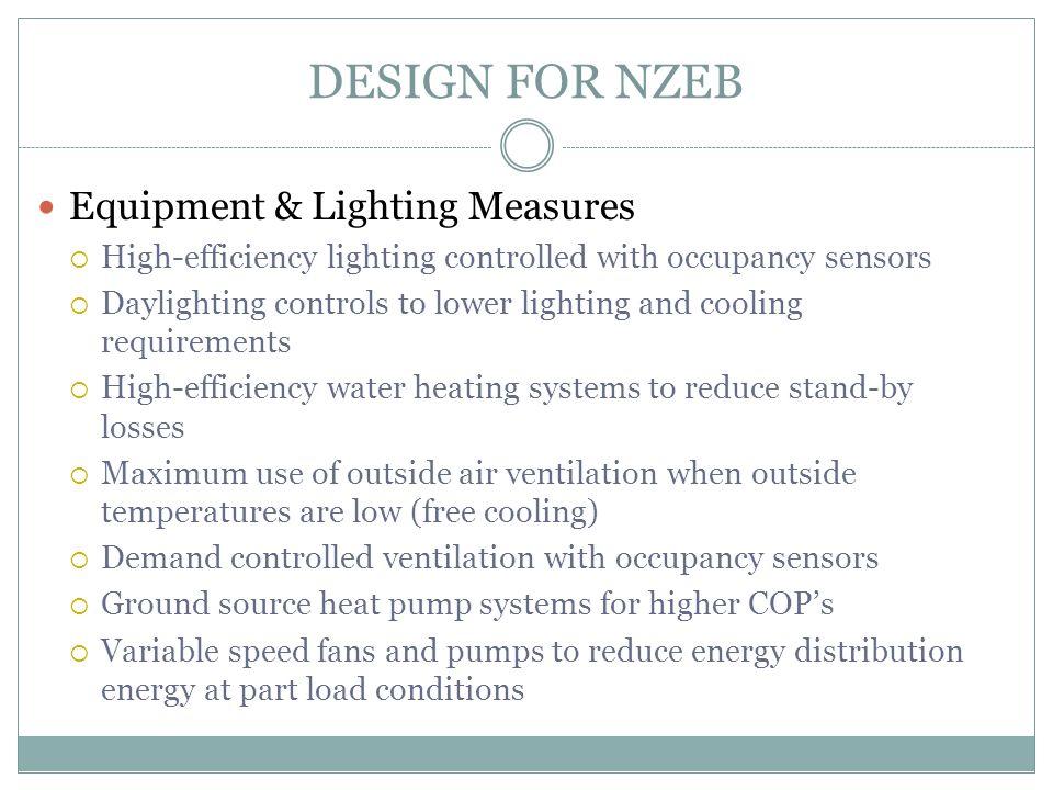DESIGN FOR NZEB Equipment & Lighting Measures