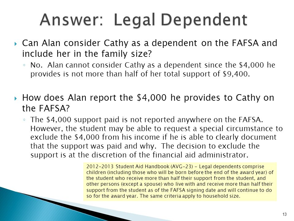 Answer: Legal Dependent