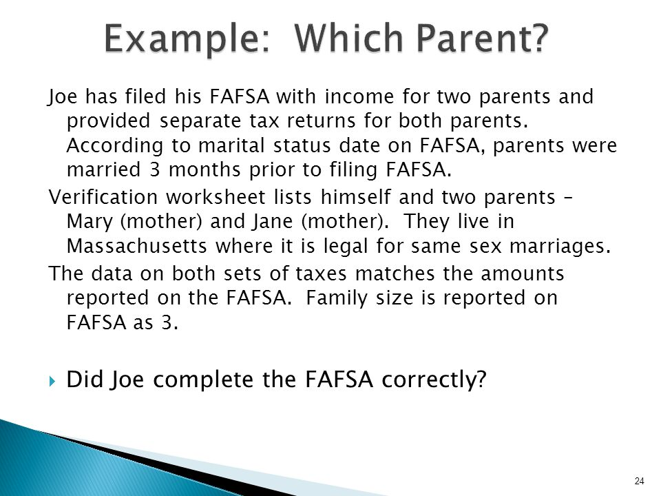 Example: Which Parent Did Joe complete the FAFSA correctly