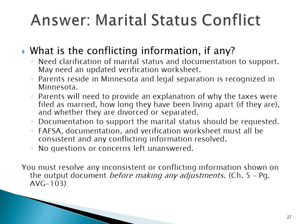 Answer: Marital Status Conflict