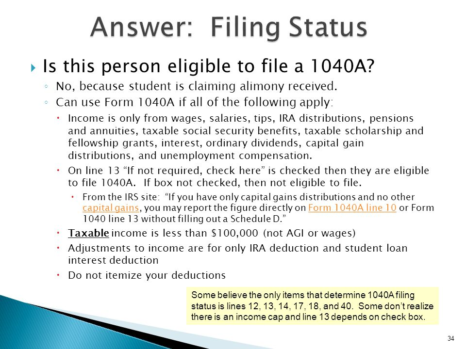 Answer: Filing Status Is this person eligible to file a 1040A