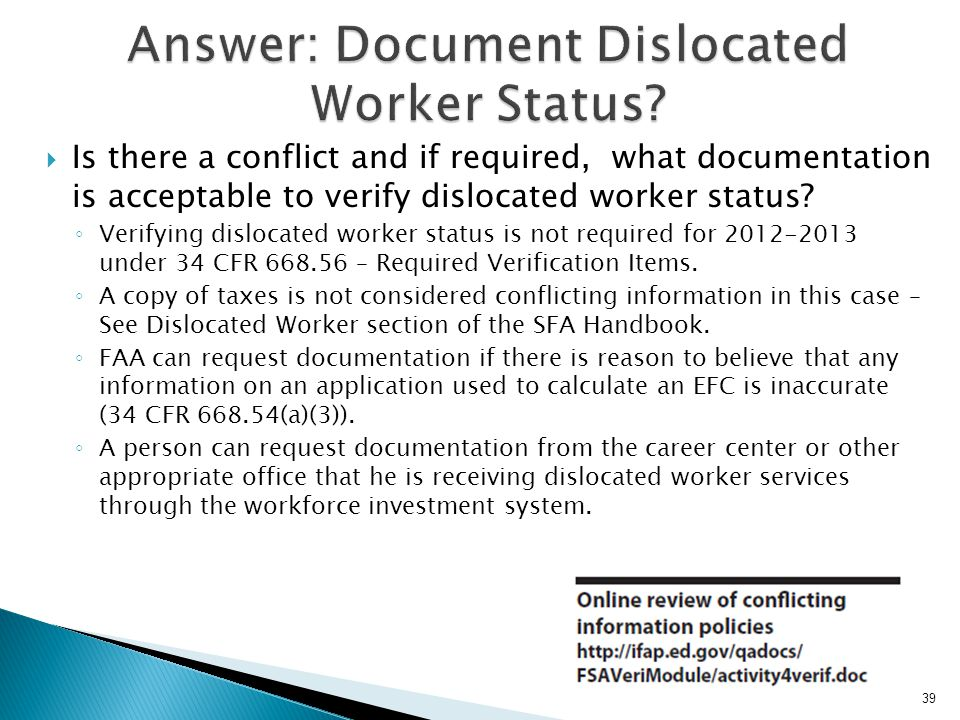 Answer: Document Dislocated Worker Status