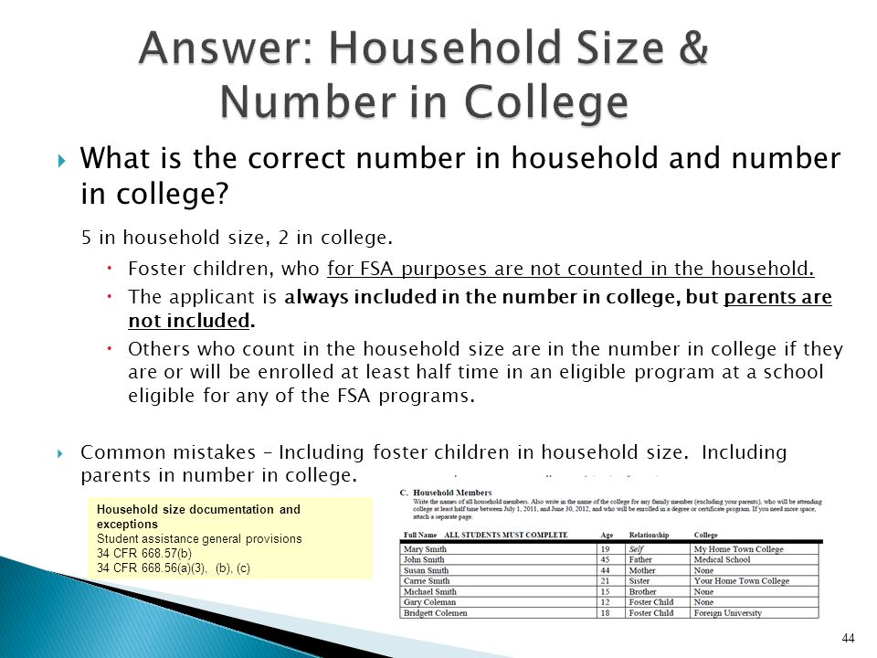 Answer: Household Size & Number in College