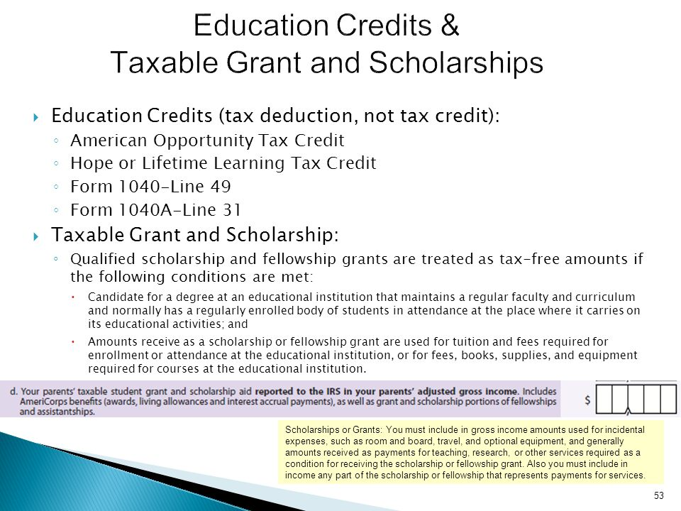 Education Credits & Taxable Grant and Scholarships
