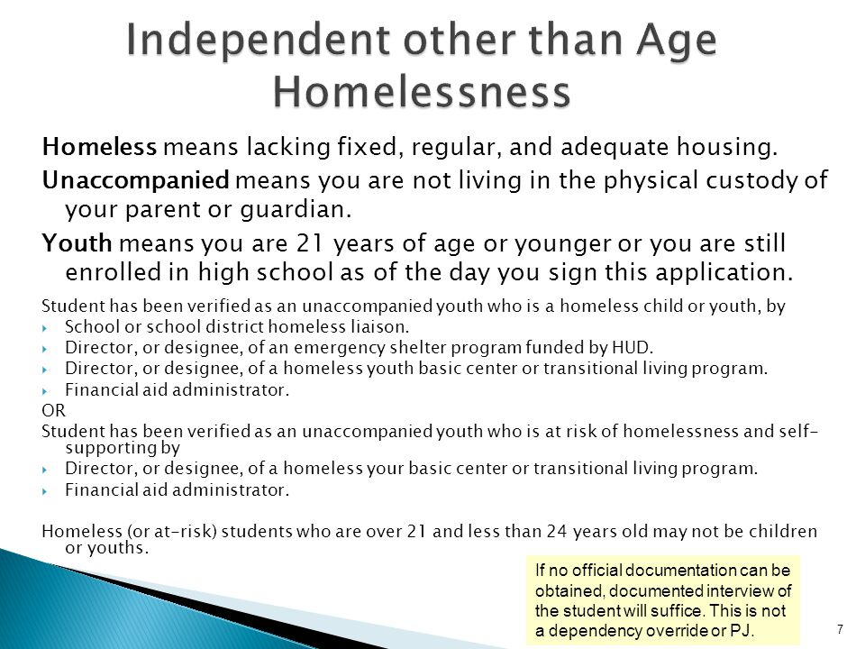 Independent other than Age Homelessness